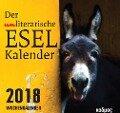 Der (un)literarische Eselkalender 2018. Postkartenkalender -
