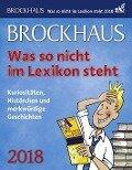 Brockhaus! Was so nicht im Lexikon steht 2018 - Joachim Heimannsberg, Tom Breitenfeldt