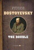 The Double - Fyodor Dostoyevsky