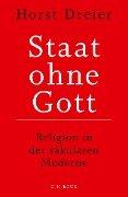Staat ohne Gott - Horst Dreier