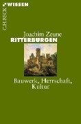 Ritterburgen - Joachim Zeune