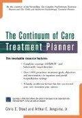 The Continuum of Care Treatment Planner [With *] - Chris E. Stout, Arthur E. , Jr. Jongsma