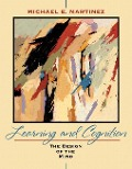 Learning and Cognition - Michael E. Martinez