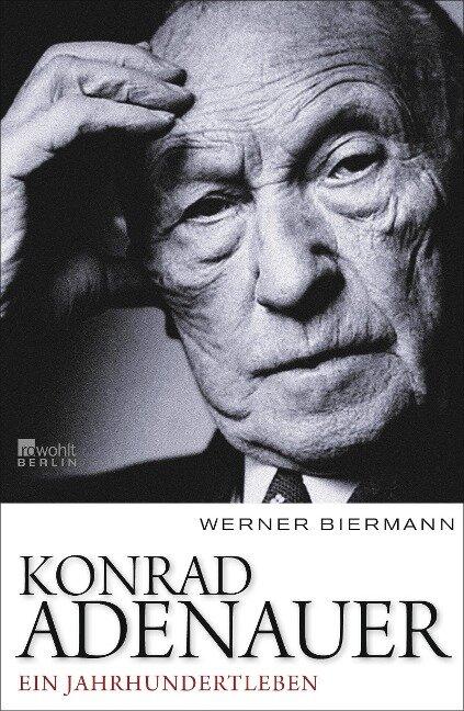 Konrad Adenauer - Werner Biermann