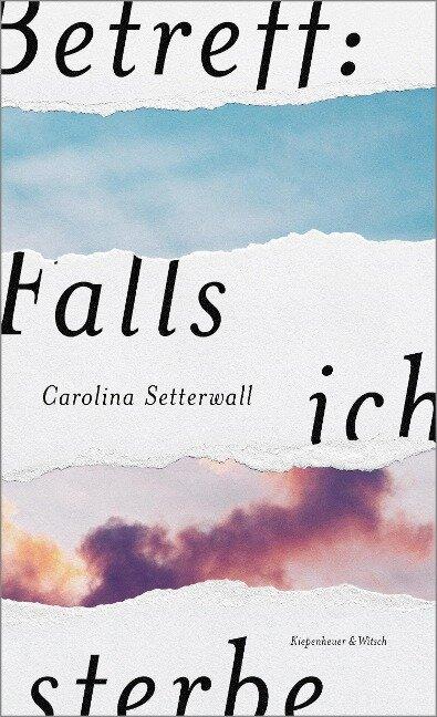 Betreff: Falls ich sterbe - Carolina Setterwall