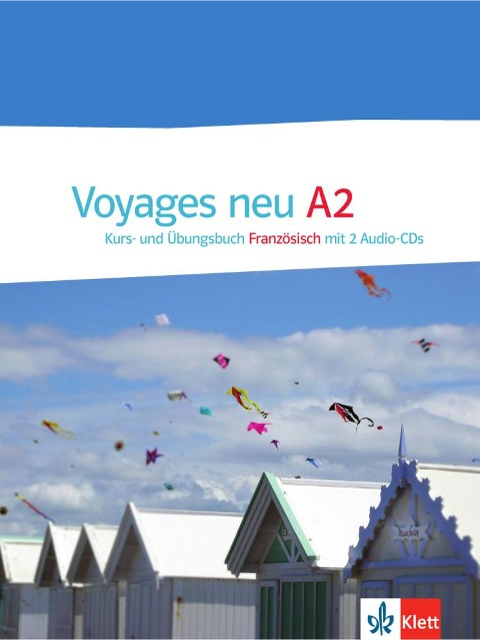 Voyages - Neue Ausgabe A2. Kurs- und Übungsbuch mit 2 Audio-CDs -