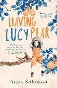 Leaving Lucy Pear - Anna Solomon
