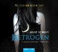 House of Night 02. Betrogen - P. C. Cast, Kristin Cast