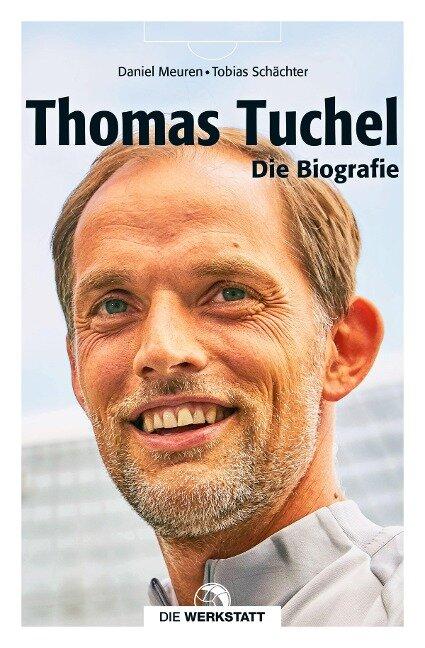 Thomas Tuchel - Daniel Meuren, Tobias Schächter