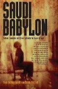 Saudi Babylon - Mark Hollingsworth, Sandy Mitchell