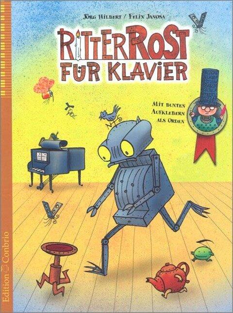 Ritter Rost für Klavier - 1 - Jörg Hilbert, Felix Janosa