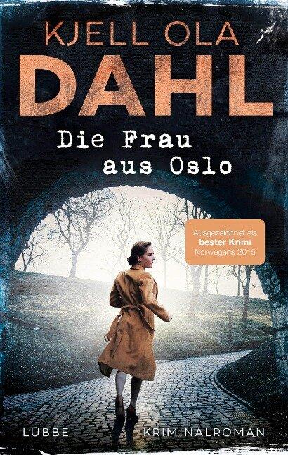 Die Frau aus Oslo - Kjell Ola Dahl