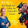 Jim Knopf und Lukas der Lokomotivführer - Die ungekürzte Lesung - Michael Ende