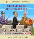 Lord Emsworth Acts for the Best - Pelham G. Wodehouse