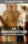 Ein Sommernachtstraum (Zweisprachige Ausgabe: Deutsch-Englisch) - William Shakespeare