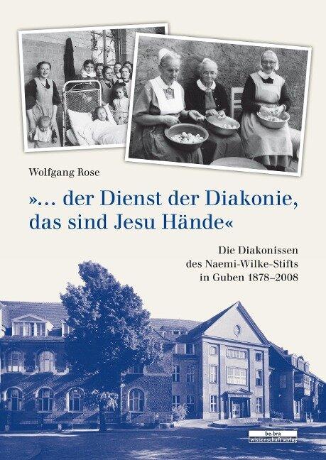 """""""...der Dienst der Diakonie, das sind Jesu Hände."""" - Wolfgang Rose"""