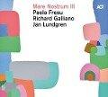 Mare Nostrum III - Paolo Fresu, Richard Galliano, Ja Lundgren