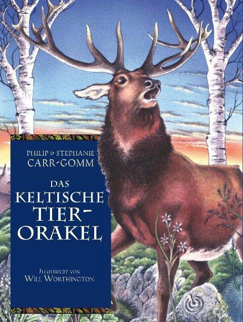 Das keltische Tierorakel - Philip Carr-Gomm, Stephanie Carr-Gomm