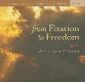 From Fixation to Freedom: The Enneagram of Liberation [With 32 Page Study Guide] - Eli Jaxon-Bear