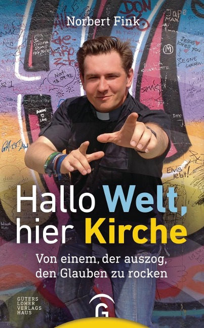 Hallo Welt, hier Kirche - Norbert Fink