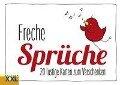 Freche Sprüche - Geschenkkartenbuch -