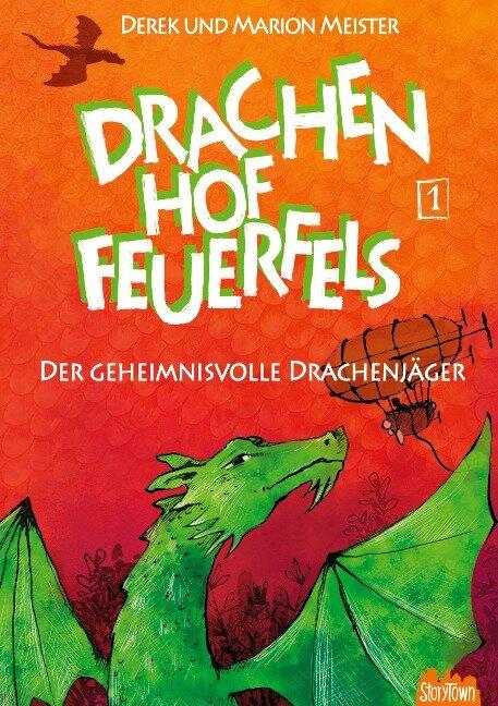 Drachenhof Feuerfels - Band 1 - Marion Meister, Derek Meister