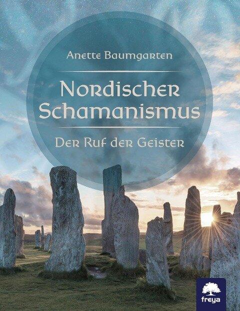 Nordischer Schamanismus - Anette Baumgarten