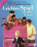 UE Klavierschule - leichtes Spiel auf allen Tasten - Barbara Dobretsberger, Matthias Kontarsky