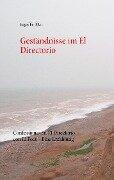 Geständnisse im El Directorio - Jürgen Roschker