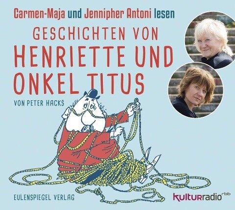 Geschichten von Henriette und Onkel Titus - Peter Hacks