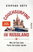 Couchsurfing in Russland - Stephan Orth