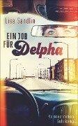 Ein Job für Delpha - Lisa Sandlin
