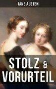 Stolz & Vorurteil - Jane Austen