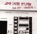John Cages STUFEN / Zur Zeit - revisited - - Hermann Kretzschmar