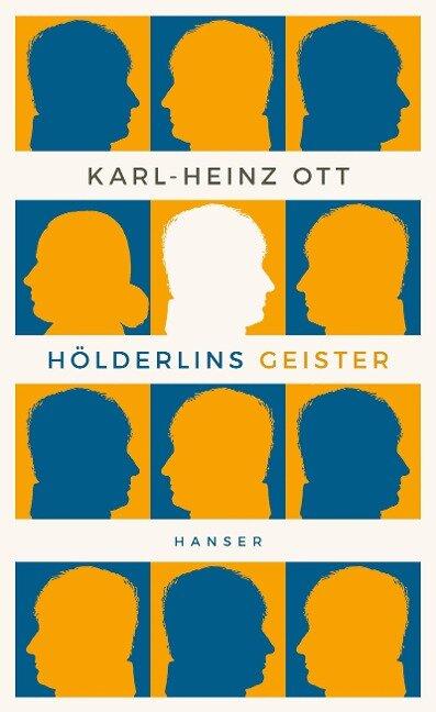 Hölderlins Geister - Karl-Heinz Ott