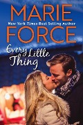 Every Little Thing (Butler, Vermont Series, #1) - Marie Force