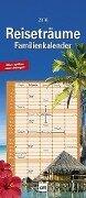 Reiseträume Familienkalender 2018 -