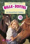 Bille und Zottel 10 Im Hauptfach Reiten - Tina Caspari