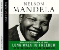 Long Walk to Freedom. CD - Nelson Mandela