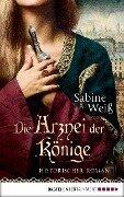 Die Arznei der Könige - Sabine Weiß