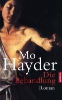 Die Behandlung - Mo Hayder