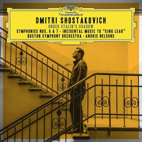 Under Stalin's Shadow-Sinfonien 6 & 7 - Nelsons/BSO