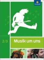 Musik um uns SI. Schülerband 2 / 3 -