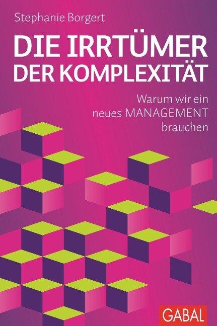 Die Irrtümer der Komplexität - Stephanie Borgert