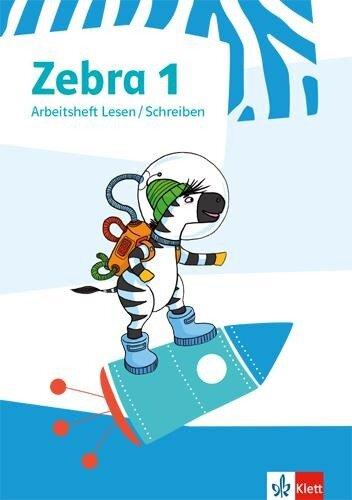 Zebra 1. Arbeitsheft Lesen/Schreiben -
