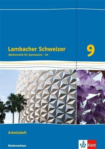 Lambacher Schweizer. 9. Schuljahr G9. Arbeitsheft plus Lösungsheft. Neubearbeitung. Niedersachsen -