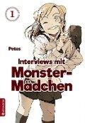 Interviews mit Monster-Mädchen 01 - Petos