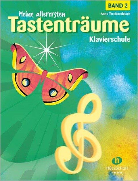 Meine allerersten Tastenträume 2 - Anne Terzibaschitsch, Regula Buser