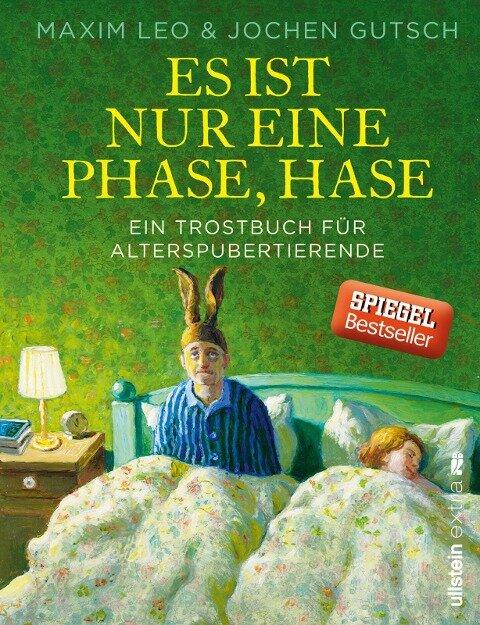 Es ist nur eine Phase, Hase - Maxim Leo, Jochen Gutsch