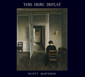 This Here Defeat - Scott Matthew